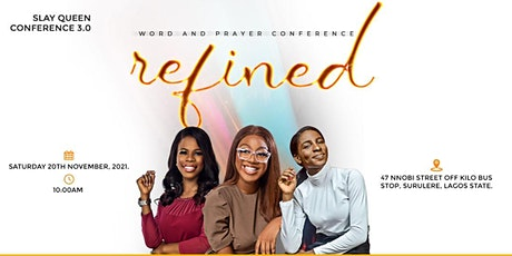 SLAY QUEEN CONFERENCE 3.0 (REFINED) tickets