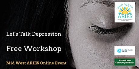 Free Workshop: Let's Talk Depression tickets