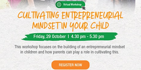 Cultivating Entrepreneurial Mindset in Your Child tickets