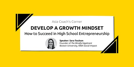 Develop A Growth Mindset: How to Succeed in High School Entrepreneurship tickets
