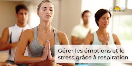 Gérer les émotions et le  stress grâce à respiration - Angers billets