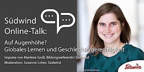 Südwind Online-Talk: Globales Lernen und Geschlechtergerechtigkeit Tickets