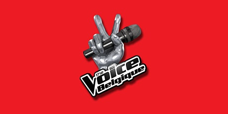 The Voice Belgique- Saison 10 - Blind Auditions 9 - 6 novembre après-midi billets