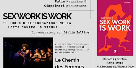 SEX WORK IS WORK: conversazione con Giulia Zollino | Le Chemin des Femmes biglietti