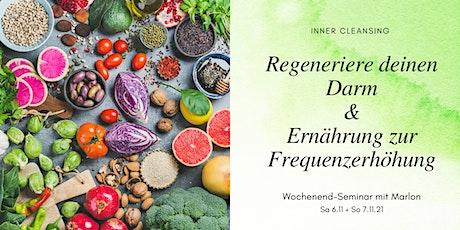 Regeneriere deinen Darm & Ernährung zur Frequenzerhöhung Tickets