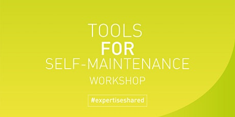 Tools for self-maintenance - 3rd November 2021 tickets