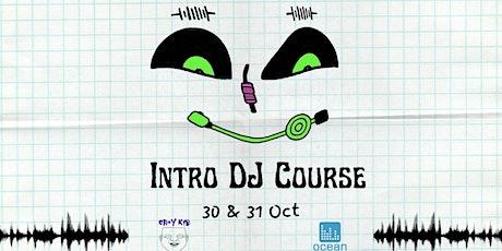Choy Kid & Ocean Recording Studios presents : Intro DJ Course tickets