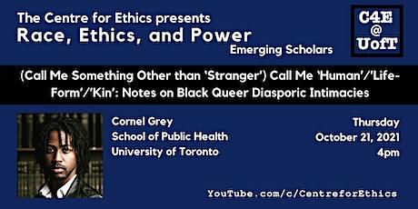 Cornel Grey, Notes on Black Queer Diasporic Intimacies tickets