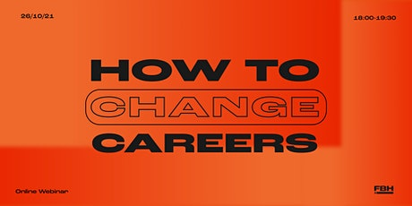 F*ck Being Humble: How to change career directions confidently tickets