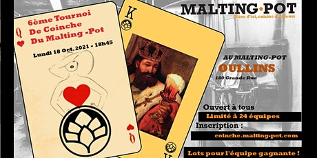 6ème tournoi de coinche du Malting-Pot (à OULLINS) billets