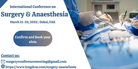 International Conference on Surgery and Anaesthesia tickets