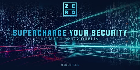 Zero Day Con - Supercharge Your Security tickets