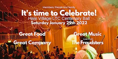 The Hale Village LTC Centenary Ball. A wonderful evening of celebration. tickets