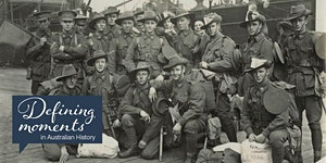 Defining Moments: Gallipoli Centenary a year to...