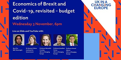 Economics of Covid-19 and Brexit, revisited - budget edition tickets