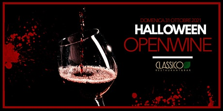 HALLOWEEN - OPENWINE - Blood & Wine - CLASSICO biglietti