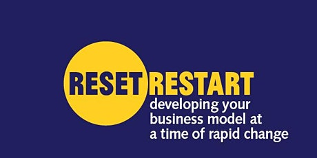 Reset. Restart: developing your business model at a time of rapid change tickets
