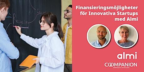 Finansieringsmöjligheter för Innovativa Startups med Almi biljetter