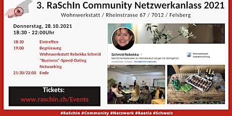 3. RaSchIn Community Netzwerkanlass 2021 Tickets