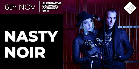 Kätz - Nasty Noir - The Goth & more Special Event Tickets