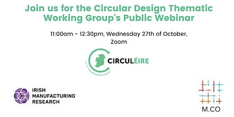 CIRCULÉIRE Public Webinar - Design in the Circular Economy tickets