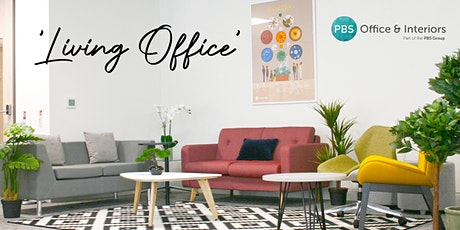 'The Living Office' Showroom Event - Office Environment, Design & Wellbeing tickets