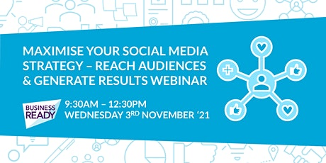 Maximise your Social Media Strategy - Reach Audiences & Generate Results tickets