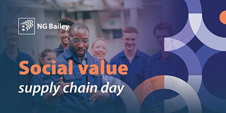 NG Bailey Social Value Supply Chain Day tickets