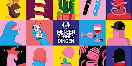 Mensen Zeggen Dingen | Nijmegen tickets