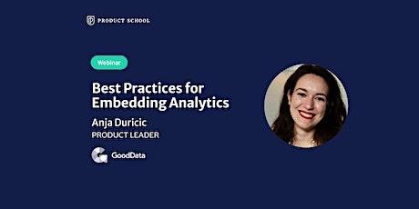 Webinar: Best Practices for Embedding Analytics by GoodData Product Leader biglietti