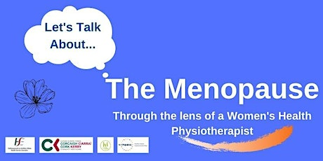 Menopause - Through the Lens of a Women's Health Physiotherapist tickets