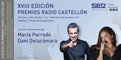XVIII EDICIÓN PREMIOS RADIO CASTELLÓN entradas