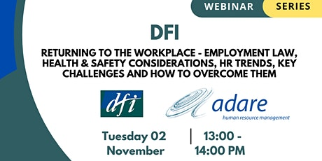 Returning to the Workplace - Employment Law, Health & Safety Considerations tickets