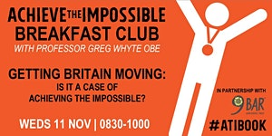 ACHIEVE THE IMPOSSIBLE Breakfast Club
