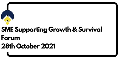 SME Supporting Growth & Survival  Forum tickets