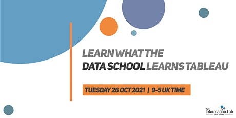 Virtual - Learn what the Data School learns Oct 2021 (Tableau) tickets