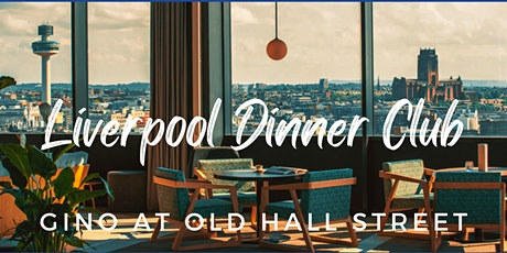 Liverpool Dinner Club tickets