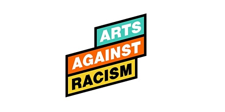 Arts Against Racism Workshop - ENGAGE - Session 2 tickets