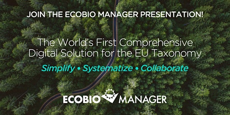 Ecobio Manager -presentation: Our Digital Solution for the EU Taxonomy tickets
