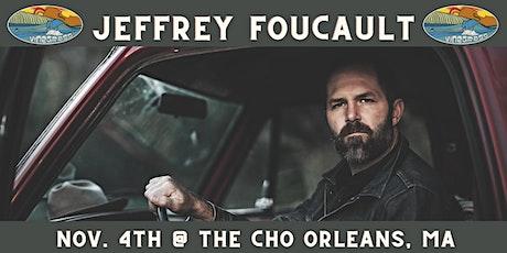 Jeffrey Foucault @ CHO tickets