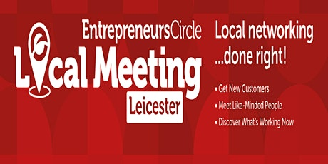 Entrepreneurs circle local meeting: Leicester tickets