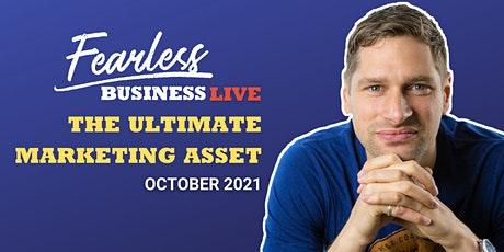 FEARLESS LIVE | THE ULTIMATE MARKETING ASSET tickets