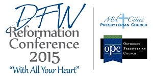 DFW Reformation Conference 2015