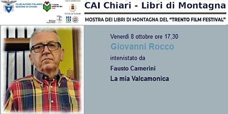 Giovanni Rocco - La mia Valcamonica biglietti