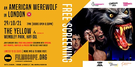 FREE Halloween Screaming of An American Werewolf in London! tickets