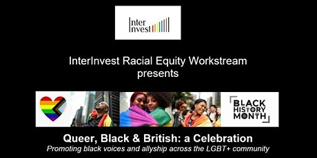 """""""Queer, Black & British: a Celebration"""" Promoting black voices and allyship tickets"""