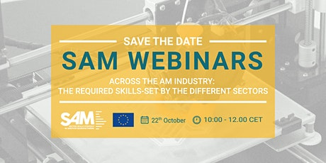 Across the AM Industry: the Required Skills-set by the Different Sectors tickets
