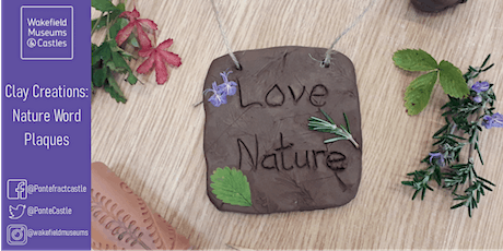 PC: Clay Creations: Nature Word Plaques - Ages 6+ - 28th October 21 - 10:30 tickets