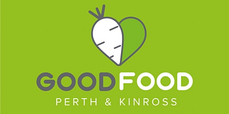 Perth & Kinross - Local Food for Everyone Consultation Workshop tickets