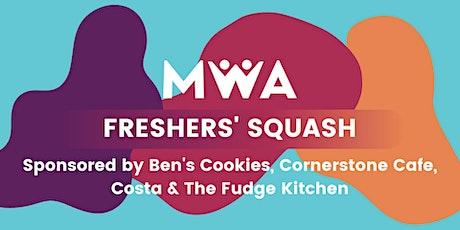 MWA Freshers' Squash tickets